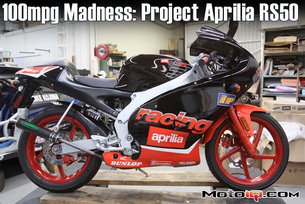 100 MPG Madness: Project Aprilia RS50