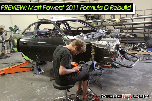A Preview of Matt Powers Formula D 2011 Rebuild