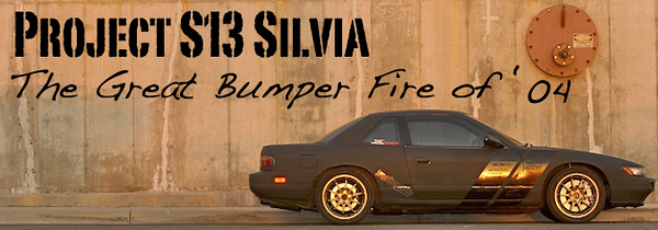 Project Silvia bumper fire