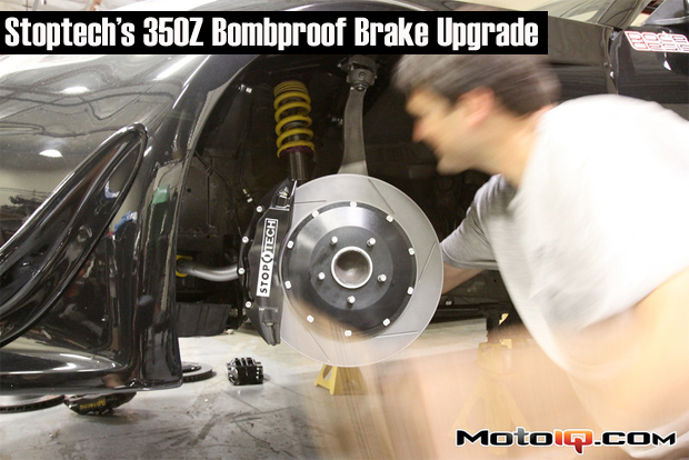 Stoptech 350Z Brake Upgrade