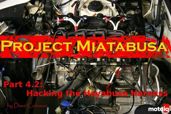Project Miatabusa hayabusa engine in a miata wiring